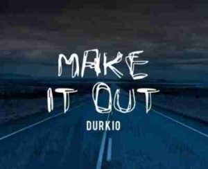 Lil Durk - Make It Out